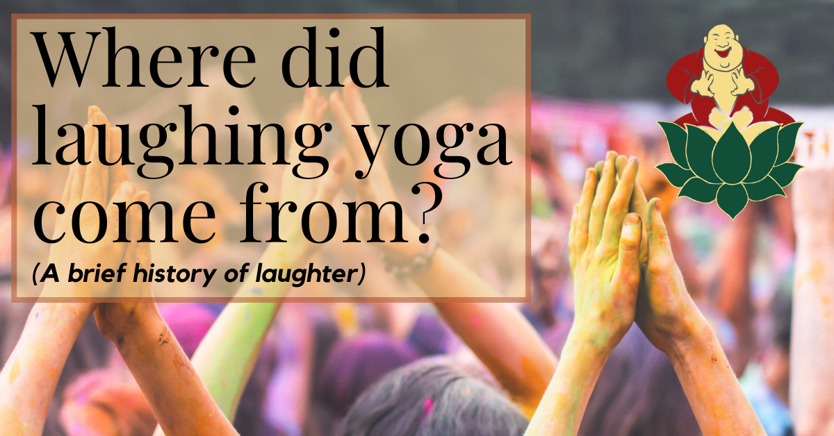 Where did laughing yoga come from?
